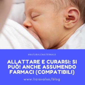 allattamento e farmaci, allattare e curarsi